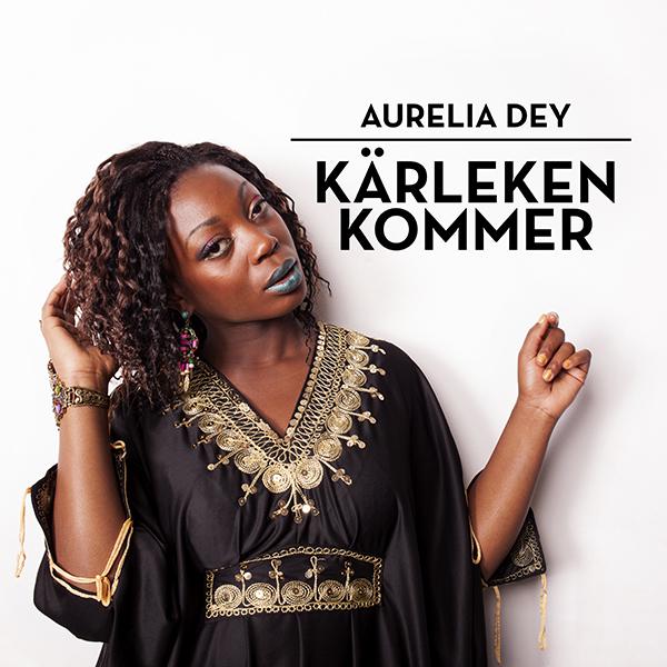 Aurelia Dey - Karleken_kommer